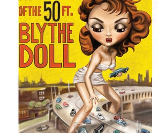 Attack of the 50ft Blythe Doll giclée print big eyes art