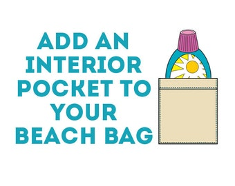 Add an Interior Pocket to your Beach Bag