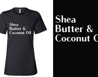 Shea Butter and Coconut Oil