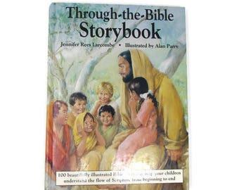Bible Storybook - Through the Bible Storybook - Childrens Bible - Kids Bible - Old Bible - Vintage Bible - 1990s Bible - Jesus Book