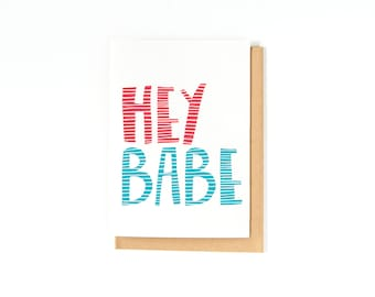 I Miss You Card - Long Distance Relationship - Just Because Card - I Love You - Love Card - Hello Card - Hey Babe - Hand-lettering