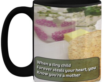 Mother's Day Haiku Mug For Moms - When A Tiny Child