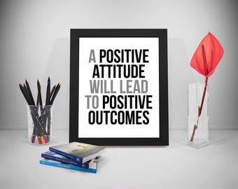 Positive Attitude Quote, Positive Outcome Poster, Lead Saying, Office  Decor, Office Wall