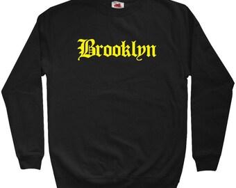 Brooklyn Sweatshirt - Gothic NYC - Men S M L XL 2x 3x - Crewneck Brooklyn Shirt - New York City - 4 Colors