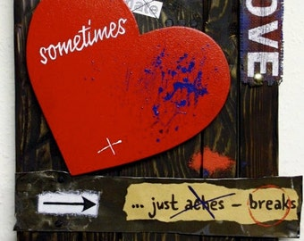 Sometimes . . .  Valentine - wooden wall art - typography - heart - love