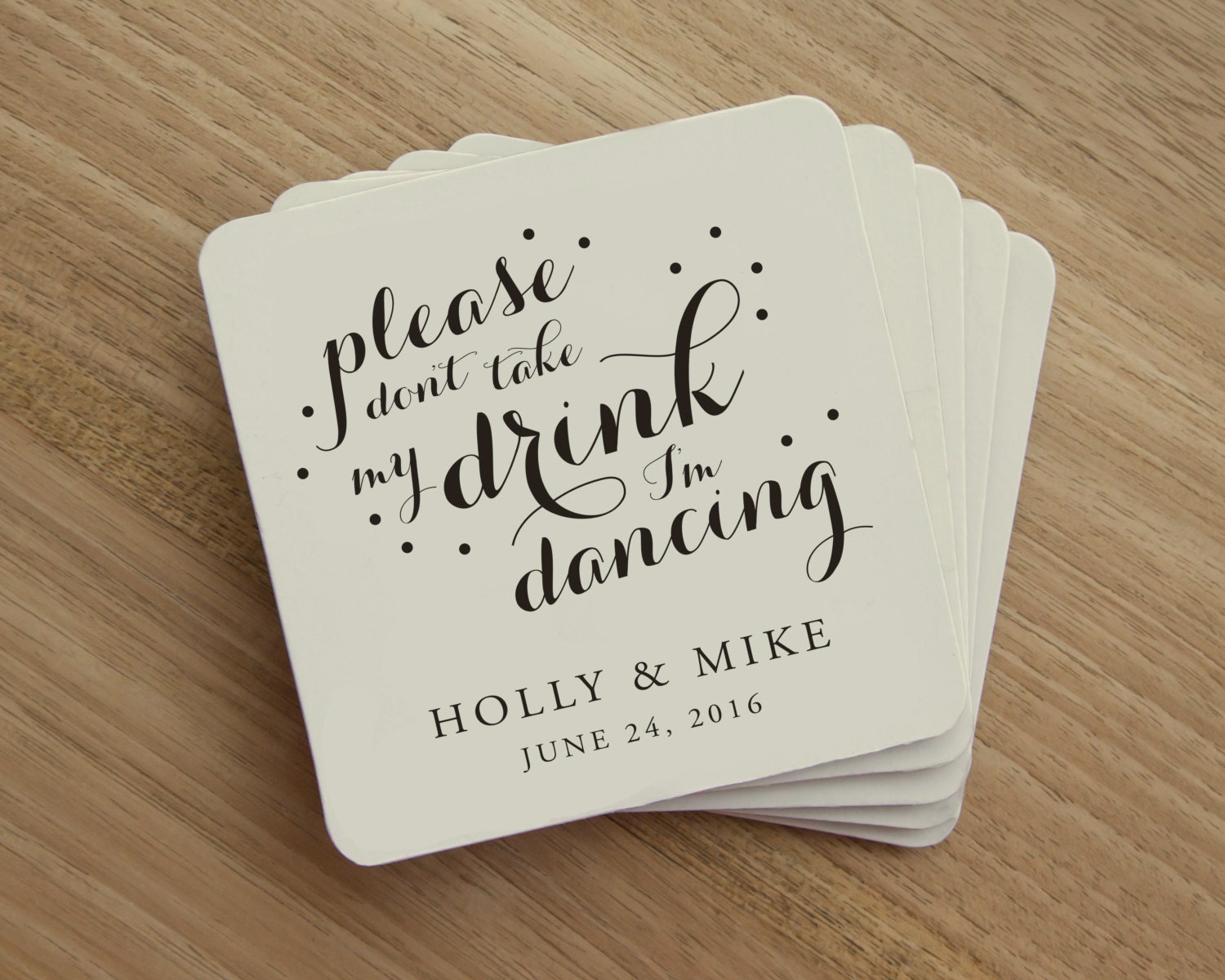 Drink Coaster Please Don\'t Take My Drink I\'m Dancing