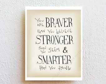 Winnie the Pooh Print, Braver Stronger Smarter quote print, motivational quote minimalist art, graduation gift for kids and teens