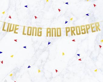 Live Long and Prosper, Star Trek Banner, Trek Banners, Vulcan Salute, Spock, Star Trek, LLAP