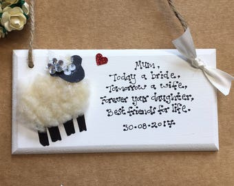 Personalised Mother of the Bride Gift Plaque Gift Wedding Mother Mum sheep cute animal farm