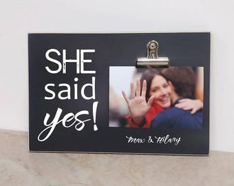 Engagement Announcement, Best Engagement Gift For Couples, Custom Photo Frame  {She Said YES!}  Personalized Picture Frame, Chalkboard Frame