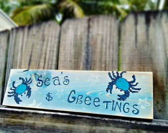 Sea's & Greetings beachy holiday sign
