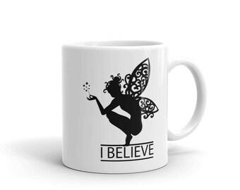 I Believe in Fairies Mug - Myth & Magic series