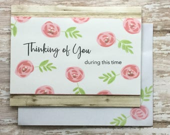 Thinking of you- Handmade Sympathy Card