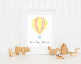 Dream Big Little One Nursery Print, Hot Air Balloon Nursery Decor, Watercolor Art Print, 8 x 10 Nursery Decor