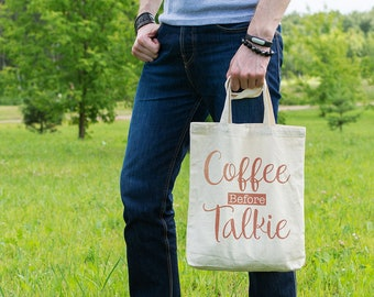 Coffee before Talkie, Funny Tote Bag, Coffee Lovers, Gift, Shopping Bag, Tote Bag, Cotton Bag, Shopper, Canvas Bag, Market Bag, Grocery Bag