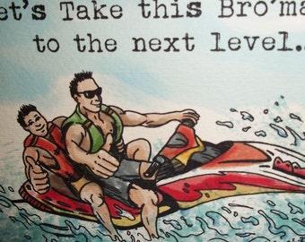 Funny Bro Card Jetski Cabo Humor 5x7 Greeting Card Blank inside by Agorables Youtube Bro'mance