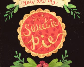 Valentine Decor print, Sweetie Pie print, illustration print 10 x 8 inches, 7 x 5 inches