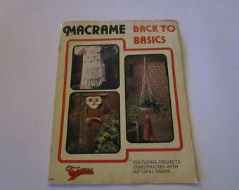 Macramé Back To Basics-Vintage 1979 Macrame' Instruction Booklet