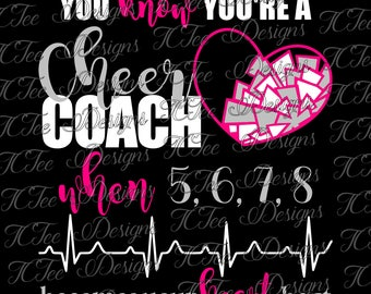 You Know You're a Cheer Coach - 5, 6, 7, 8 - Cheer SVG Design Download - Vector Cut File