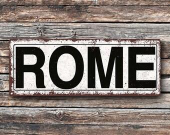 Rome Metal Street Sign, Rustic, Vintage    TFD2073