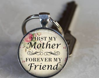 Mother's Day Gift  First My Mother Forever My Friend Vintage Roses Keychain