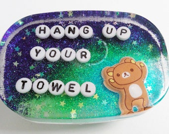 MADE TO ORDER - Hang Up Your Towel: A Reminder to Hang in the Shower