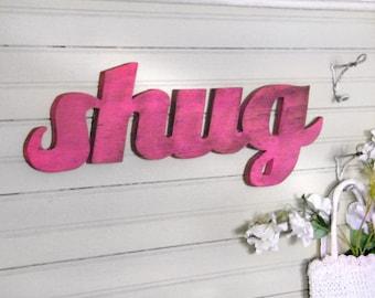 Shug Southern Wooden Sign Word Sign Slang, Sugar, Southern Saying