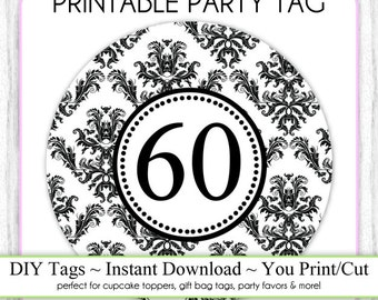Instant Download - Party Printable Tag, Damask Party, 60th Birthday Party Tag, DIY Cupcake Topper, You Print, You Cut, DIY Party Tag