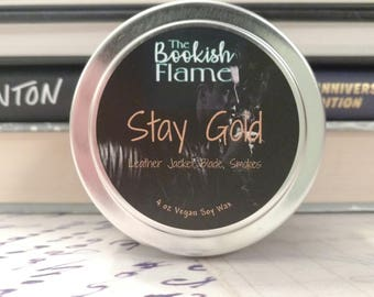 Stay Gold (The Outsiders) 4 oz Soy Candle