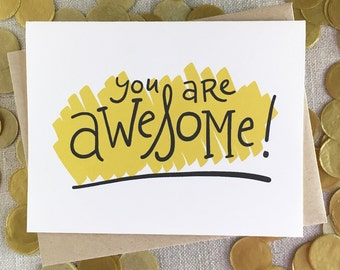 You Are Awesome! Blank Note Card / Hand Lettered Encouragement Card / Anytime Note Card / Minimalist Greeting Card / Congratulations Card