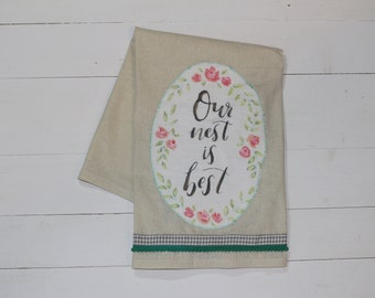 Our Nest is Best- Farmhouse Dish Towel