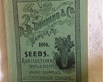 Dunning Seed Catalogue - 1906 Bangor, Maine