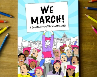 We March! Women's March Coloring Book