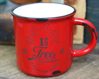 Campfire Mug/ 15oz Coffee Mugs / Ceramic/ Jesus /Enough / Coffee/Tea Mug/ Christian Gift/ Christmas/ Bible Verse/ I Am Free/ Easter