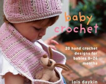 Rowan Baby Crochet by Lois Daykin Book  Big Sale!!  Regular price is 24.95