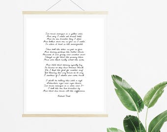 The Road Not Taken by Robert Frost Poetry Print - Instant Download Poem Print - Poetry Digital Download