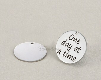 """5pcs """"One day at a time""""engraving pendants,DIY stainless steel fittings,A1426"""