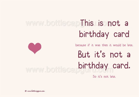 This is not a birthday card funny belated birthday card this is not a birthday card funny belated birthday card printable late birthday humor greeting cards for him or her instant download bookmarktalkfo Image collections