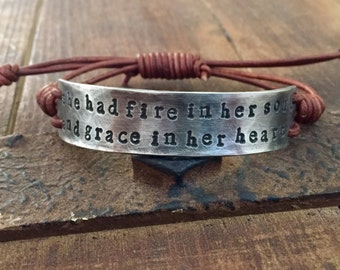 She has fire in her soul and grace in her heart Bracelet, silver, Pewter, leather, Hand Stamped, Inspirational jewelry, bracelet with words,