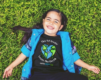 Happy Earth Day 2018 Shirt -1st Grader- Earth Day Gifts - Earth Day for Kids - Shirts for Kids - Gifts for Kids - Earth Day Kids - Earth Day