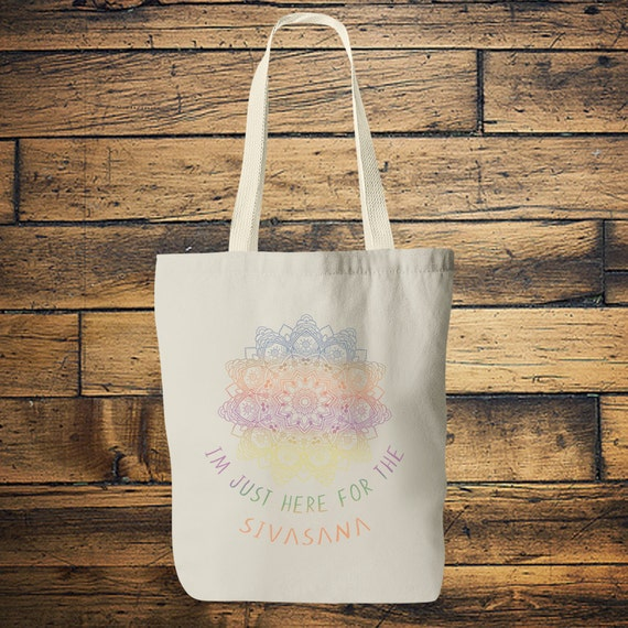 SIVASANA YOGA BAG- Tote bag - Yoga bag - Mandala bag -Yoga tee - Hippie bag - Screen print - Back to school - Tote - Namaste - Bag for Life