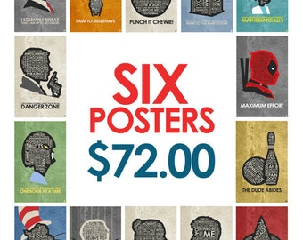 Buy Any 6 posters