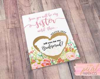 Scratch Off Soon you will be my sister, until then will you be my bridesmaid? Card - Sister in law card, Bridesmaid Proposal Card