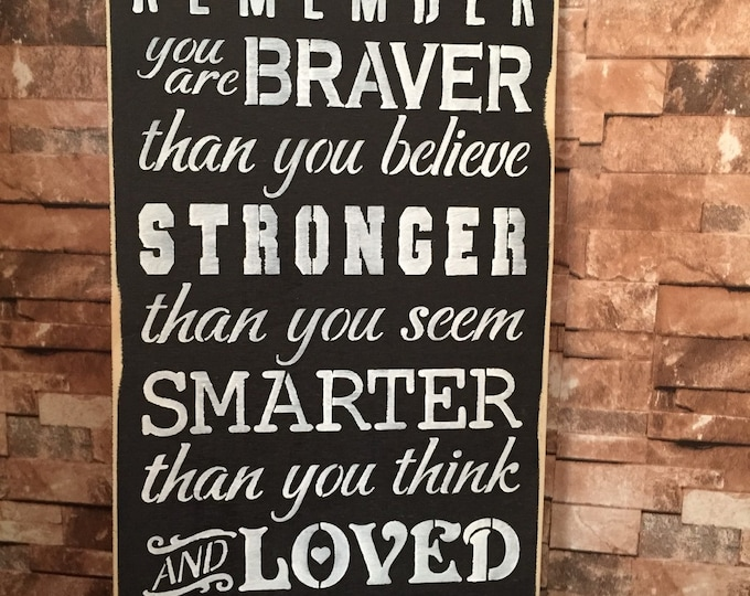 Always Remember You Are Braver Than You Believe 12x24 Winnie The Pooh Wood Sign