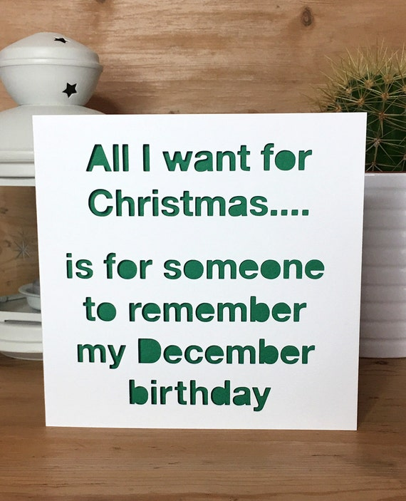 Funny Christmas Birthday Card December Birthday Xmas Card