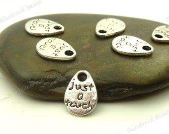 Bulk 60 Just A Touch Message Charms ( Double Sided ) Antique Silver Tone Metal - 10x8mm - Tiny Tag Charms - BM15