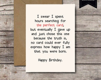 Download THE PERFECT CARD / Happy Birthday / Romantic Birthday Card for Him or Her Kids Friend / Printable Card / Funny Greeting Cards Jpg