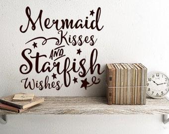 Mermaid Decals, Mermaid Vinyl Decal, Mermaid Kisses and Starfish Wishes, Wall Decal Mermaid, Beach Wall Decor, Mermaid Stickers, Nautical