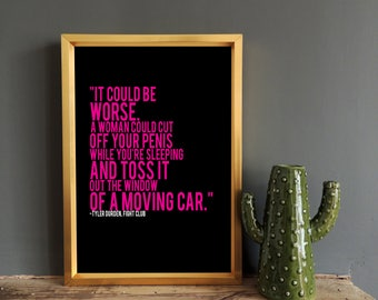 Fight Club Print - Movie Quote Print -  Tyler Durden Quote - Quote Poster - Typography Print