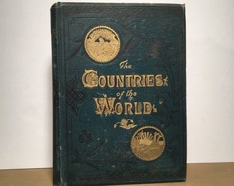 The Countries of the World, Decoratively Bound Antique Book, Illustrated Vintage Book